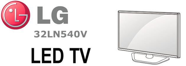 Описание, методика поиска и устранения неисправностей в телевизоре LG 32LN540V